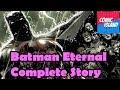 Batman Eternal Complete Story