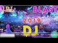 New JBL Dj Song 2019   JBL Blast DJ Remix 2019   2019 JBL DJ Song  DJ Remix  New