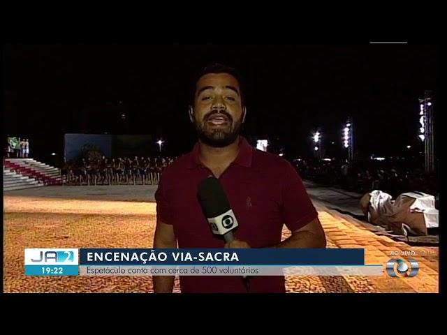 Espetáculo da Paixão de Cristo 2019 leva multidão até a Praça dos Girassóis, JA 2ª Edição–TO