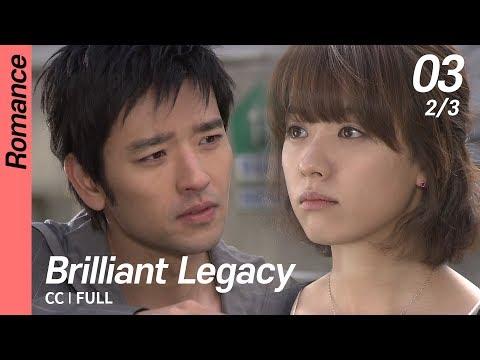 [CC/FULL] Brilliant Legacy EP03 (2/3) | 찬란한유산