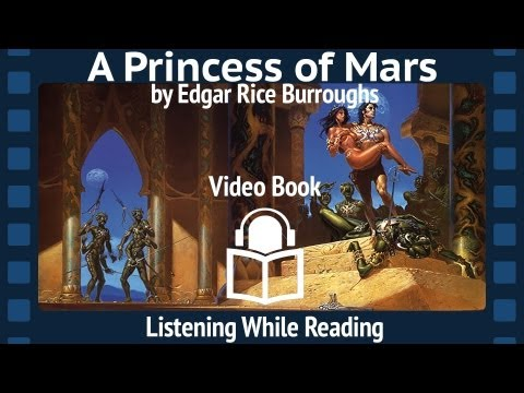 A Princess of Mars by Edgar Rice Burroughs, Complete Unabrid
