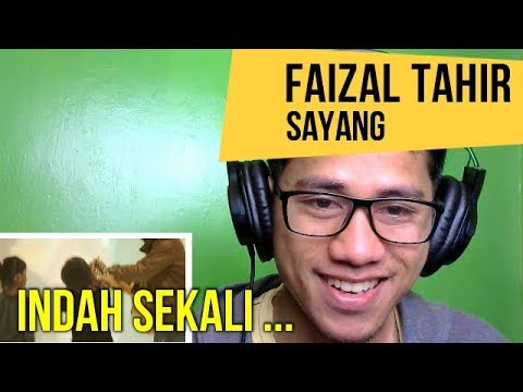 FAIZAL TAHIR - SAYANG  || MV REACTION #73