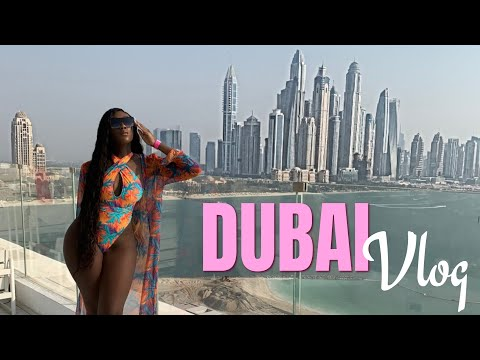 DUBAI TRAVEL VLOG | HOT GIRL SUMMER VACAY