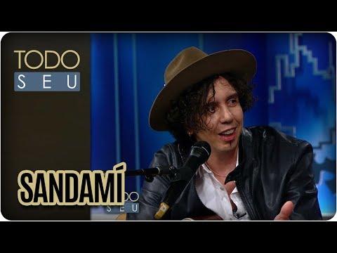 Musical Com Sandamí - Todo Seu (18/10/17)