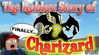 A história de Roblox de Charizard | S1 E6 | ~ ROBLOX série