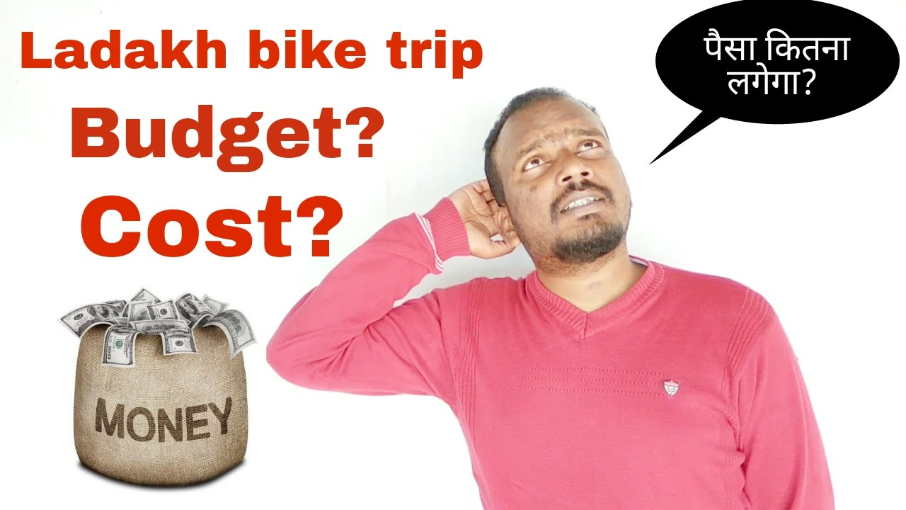 budget for ladakh bike trip cost calculation how much you need