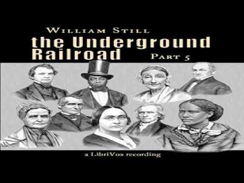 Underground Railroad, Part 5 | William Still | Biography & Autobiography, Modern (20th C) | 1/6