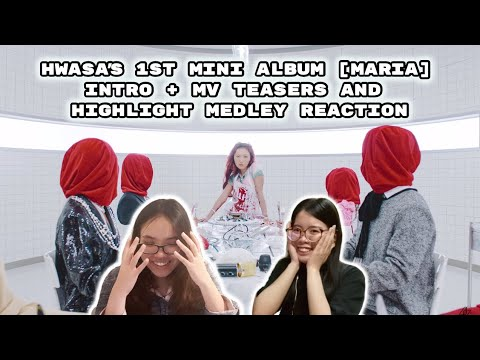 [REACTION] HWASA (화사) 1st Mini Album [María] Intro + MV Teasers and Highlight Medley