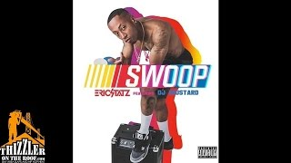 Eric Statz Ft. Dj Mustard Swoop Thizzler.com.mp3