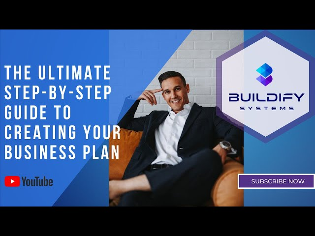 The Ultimate Step-by-Step Guide to Creating Your Business Plan