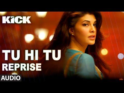 Tu Hi Tu (Reprise) | Kick | Neeti Mohan | Salman Khan | Jacqueline Fernandez