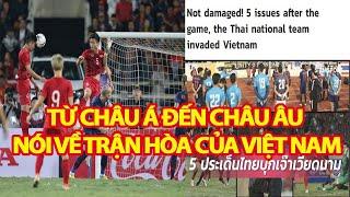 Báo Hàn Quốc,Trung Quốc, Thái Lan, Châu Á, Châu Âu Đồng Loạt Nói Về Trận Hòa Của Việt Nam