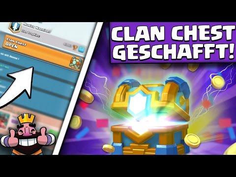 easy clan chest level 10  525 cards clan chest opening  clash royale deutsch