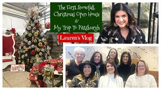 Lauren's Vlog: The First Snowfall, Christmas Open House & My Trip To Pittsburgh ! 2019