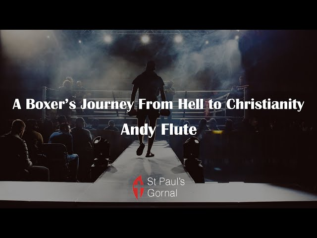 A Boxer's Journey From Hell to Christianity - Andy Flute