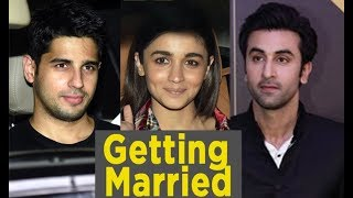Siddharth, Alia & Ranbir. These two are getting Married?