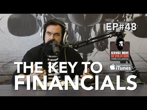 The Keys To The Financial Statement - Service Drive Revolution Episode #48 Full Episode