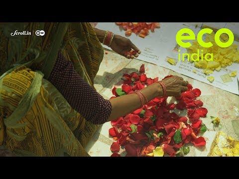 Eco India: Scraps from Delhi's flower market have transforme