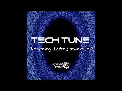 Tech Tune - Journey Into Sound [Full EP]