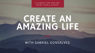 Create an Amazing Life: 17 Questions to help you build a thriving, heart-centered business