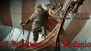 Mount and Blade Viking Conquest #7: Montamos un refugio