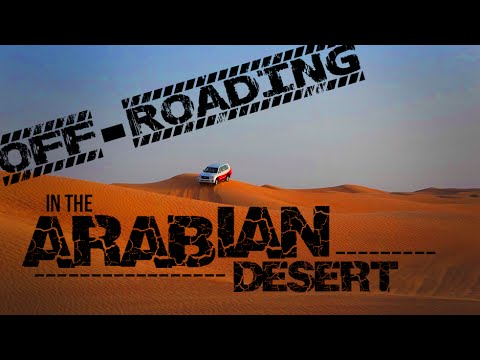 Off-Roading in the Arabian Desert