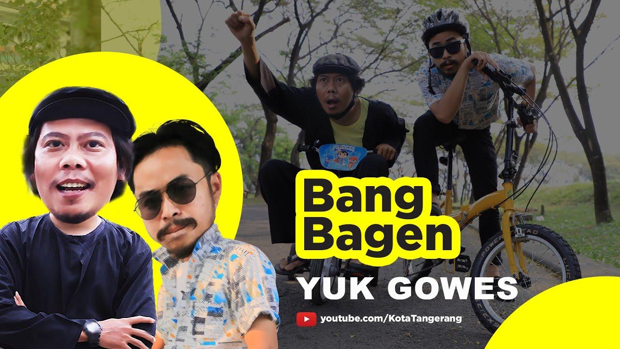 #BangBagen | Yuk Gowes [Tangerang TV]
