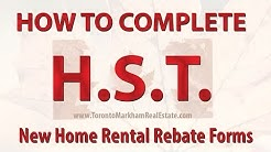 HST NEW HOME RENTAL REBATE ONTARIO : How to Complete Forms