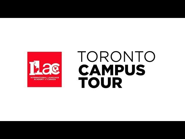 ILAC Toronto Campus Tour - Explore Our Facilities