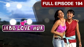 Jab Love Hua - Episode 194