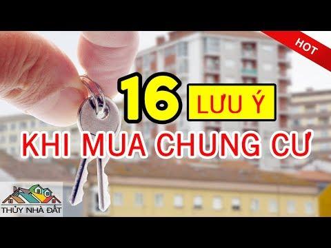 16 Lưu ý khi mua Chung Cư | Mua Chung Cư Trả Góp | Phong Thủy Chung Cư [Thủy Nhà Đất]