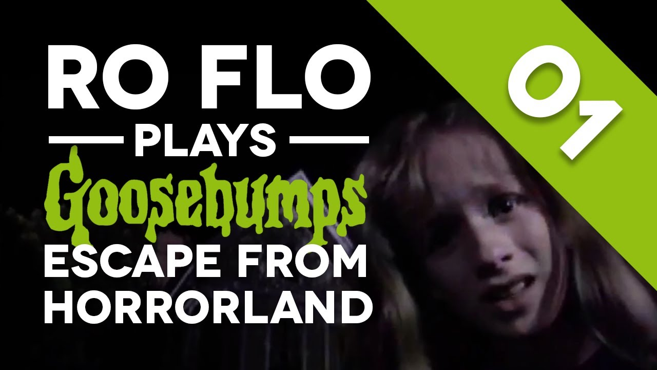 RO FLO PLAYS: Goosebumps: Escape from HorrorLand - Part 1 ...