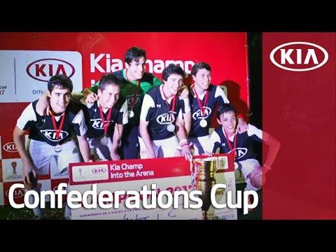 Kia Champ into the Arena 2017 Highlight (Chile) l Confederations Cup 2017 l Kia