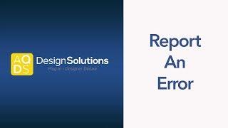 AQ-Design-Lösungen, Wie eine Störung zu Melden