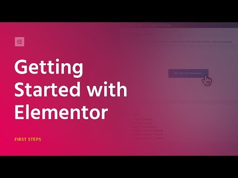 How To Use Elementor Tutorial -  Building Your First Pages