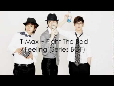 T-Max [BOF] - Fight the Bad Feeling English Lyrics