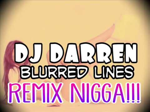 DJ DARREN - Blurred Lines Mix