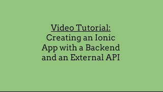 Creating an Ionic App with a Backend and an External API