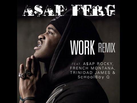 A$AP Ferg - Work REMIX Lyrics