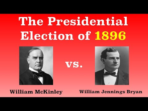 The American Presidential Election of 1896