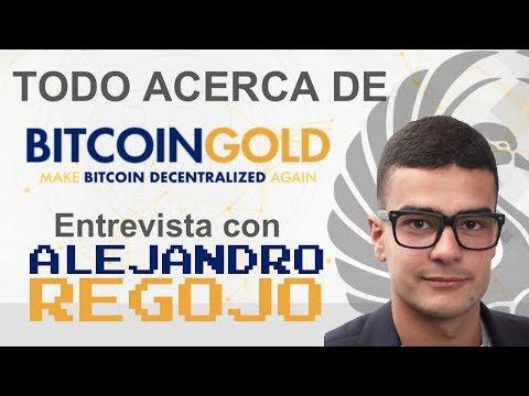 Todo Acerca de Bitcoin Gold - Entrevista con Alejandro Regojo y BTC a $6K!!!!!