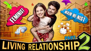 Mera Boyfriend Sabse Mahaan hai ft. @Mayank Mishra  | Live-in Relationship: Part-2 | SWARA