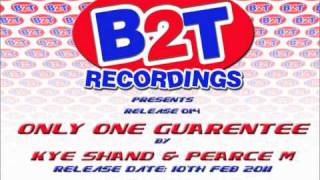 B2T014 - Kye Shand & Pearce M - Only One Guarantee.wmv