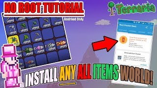 TERRARIA: HOW TO INSTALL ANY ALL ITEMS WORLD FOR ANDROID (NO ROOT) BEST TUTORIAL!!! WORKS 2019
