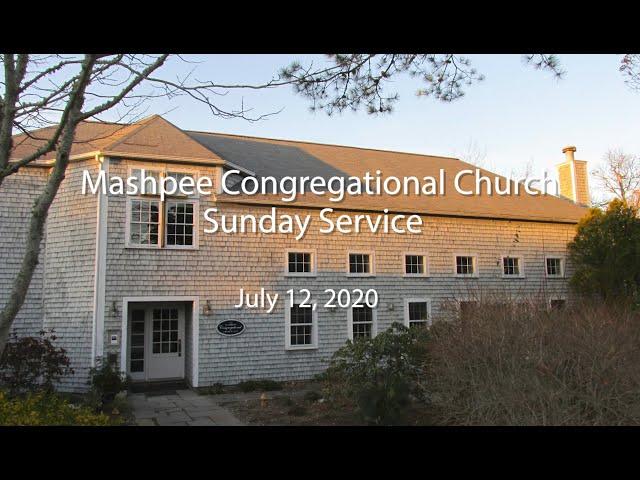 Mashpee Congregational Service 07 12 20
