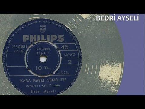 Bedri Ayseli - Kara Kaşlı Cemo (Official Audio)