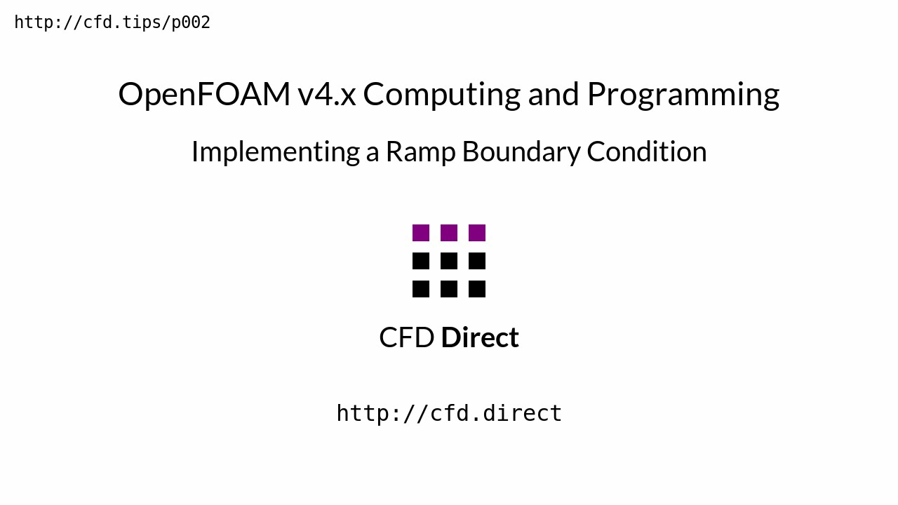 OpenFOAM v4 x Computing and Programming: Implementing a Ramp Boundary  Condition