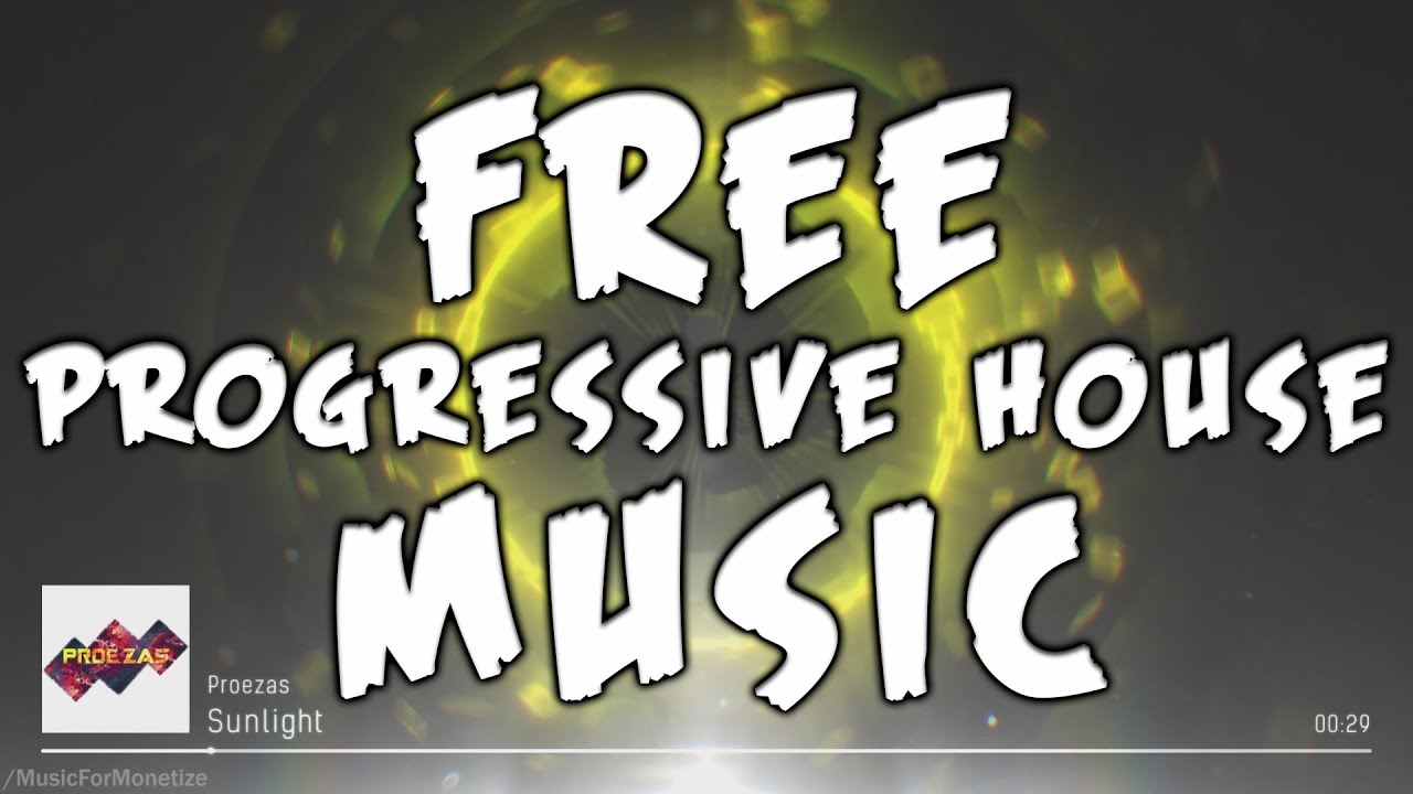 Proezas sunlight free progressive house music for for Progressive house music