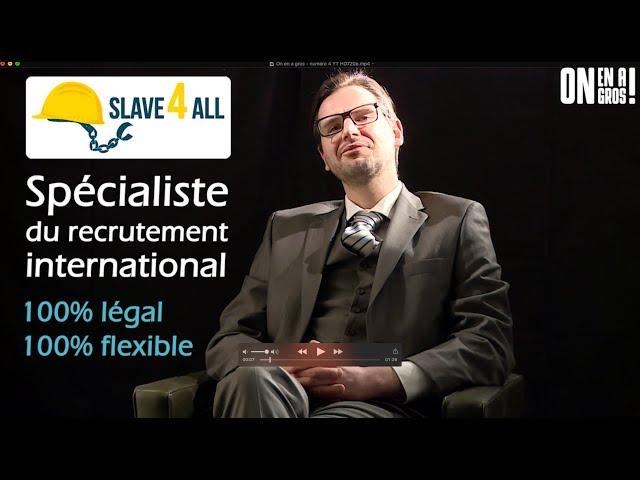 ON EN A GROS ! #4 // SLAVE4ALL, 100% flexible, 100% légal !