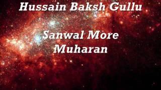 Hussain Baksh Gullo - Sanwal Mor Moharan (Part 1).wmv